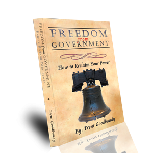 """Click here to purchase """"FREEDOM from GOVERNMENT; How to Reclaim Your Power"""" NOW!"""